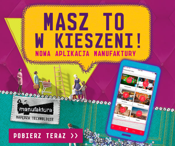 Baner reklamowy w kampanii aplikacji mobilnej Manufaktury z Łodzi