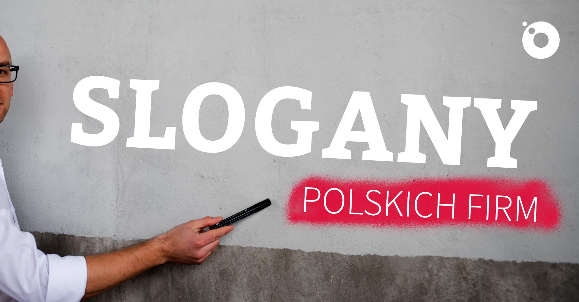 Slogany reklamowe - polskie marki